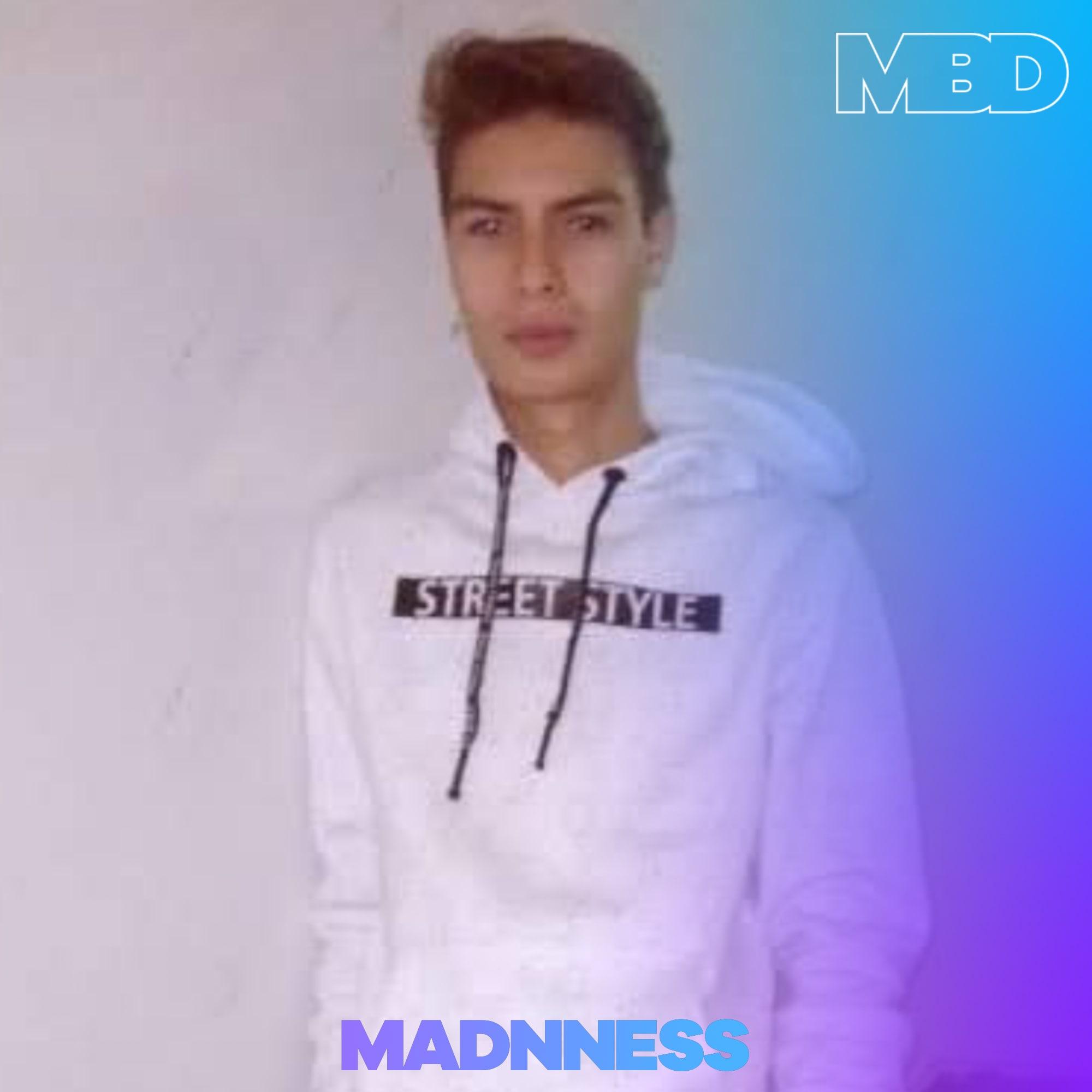 Madnness